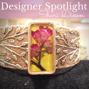 Shari Dixon Designer Spotlight