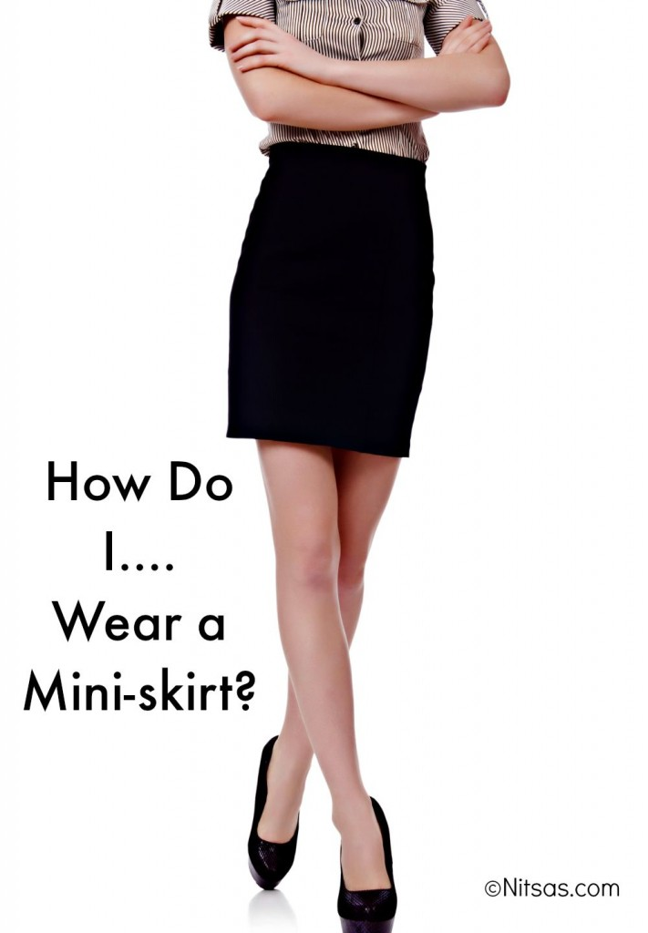 how to wear a miniskirt