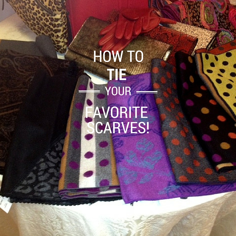 how to tie your favorite scarves